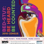 Bed-Stuy-Be Heard. Be Counted - Poster